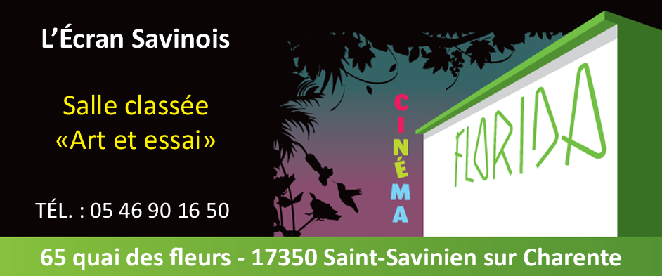 Cinéma Florida ~ L'Écran Savinois
